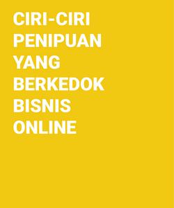 Ciri Ciri Penipuan Yang Berkedok Bisnis Online